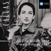 Live In Milan 1956 and Athens 1957, Maria Callas