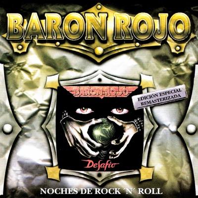 Noches de Rock 'N' Roll (Edición Especial Remasterizada) - Barón Rojo