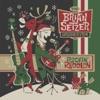 Rockin' Rudolph, The Brian Setzer Orchestra
