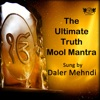 The Ultimate Truth Mool Mantra - Single, Daler Mehndi