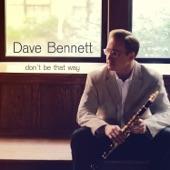 Dave Bennett - My Inspiration