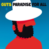 Paradise for All - Guts