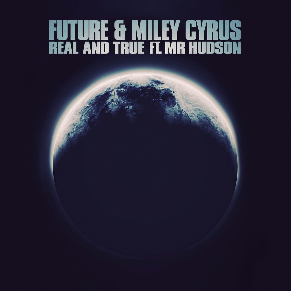 Real and True feat Mr Hudson - Single Future  Miley Cyrus CD cover
