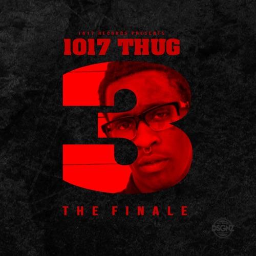 Young Thug - 1017 Thug 3 (The Finale)