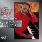 Rev. Timothy Wright & The N.Y. Fellowship Mass Choir - I've Got a Song To Sing (Medley)