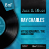 Ray Charles - Hit the Road Jack (feat. The Raelets) Grafik