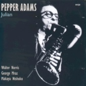 Pepper Adams - Three and One