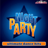 Night Party. Ultimate Dance Hits. - Various Artists