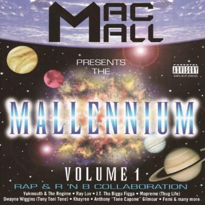 Mallennium, Vol. 1 - Mac Mall