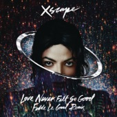 Love Never Felt So Good (Fedde Le Grand Remix Radio Edit) - Single