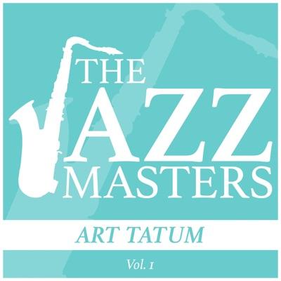 The Jazz Masters - Art Tatum, Vol. 1 - Art Tatum