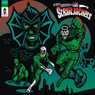 Further Adventures of Los Straitjackets (Reissue) - Los Straitjackets