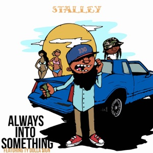 Always Into Something (feat. Ty Dolla $ign) - Single Mp3 Download
