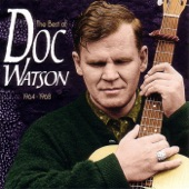 The Best of Doc Watson (1964-1968)