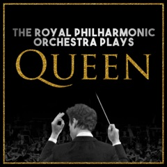 The Royal Philharmonic Orchestra Plays... Queen