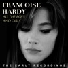 All the Boys and Girls (The Early Recordings), Françoise Hardy