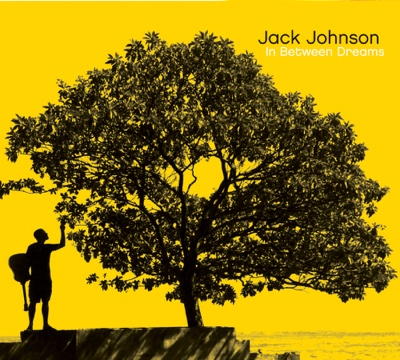 In Between Dreams - Jack Johnson album
