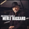 Unforgettable Merle Haggard