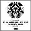 Wagner: Der Ring des Nibelungen (The Ring of the Nibelung) – Great Scenes