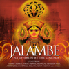 Jai Ambe - An Offering By the Legends - Various Artists