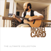 The Ultimate Collection: Michael Card - Michael Card