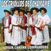 Los Criollos del Chamamé - Abran cancha compañeros