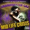 Mid Life Crisis (DJ Parker Lee Presents Grandmaster Caz)