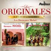 Hermanos Michel - Dos serenatas