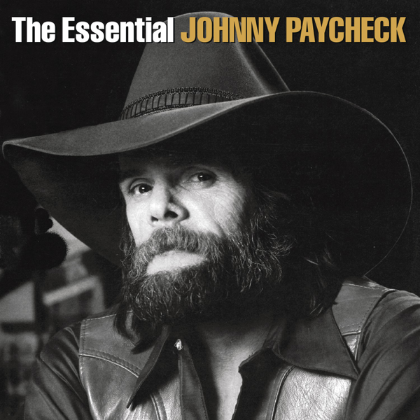 The Essential By Johnny Paycheck On Apple Music