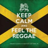 Keep Calm and Feel the Reggae
