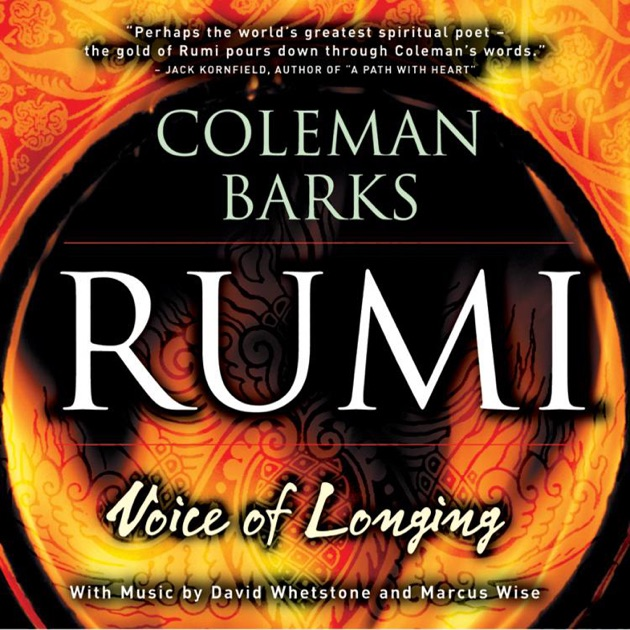Rumi Voice Of Longing By Coleman Barks On Itunes
