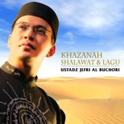 Khazanah Shalawat & Lagu - Ustadz Jefri Al Buchori - Ustadz Jefri Al Buchori