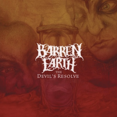 The Devil's Resolve (Deluxe Edition) - Barren Earth