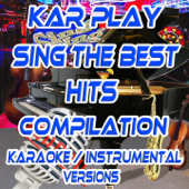 Sing the Best Hits Compilation (Karaoke and Instrumental Versions)