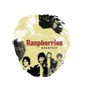 Raspberries - Go All The Way