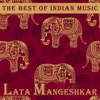 The Best of Indian Music The Best of Lata Mangeshkar