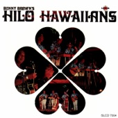 Bunny Brown's Hilo Hawaiians - A Maile Lei For Your Hair