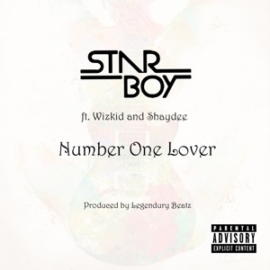 Number One Lover (feat. Wizkid & Shaydee) - Single Mp3 Download