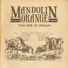 Mandolin Orange - Waltz About Whiskey Song Lyrics