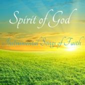 Spirit of God: Instrumental Songs of Faith