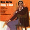 Happy In Love, Dean Martin