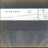 Crescent - Straight Line