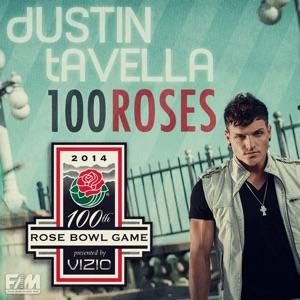 dUSTIN tAVELLA - 100 Roses
