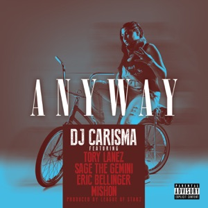 Anyway (feat. Tory Lanez, Sage the Gemini, Eric Bellinger & Mishon) - Single Mp3 Download