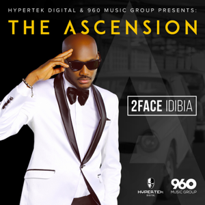 2Face Idibia - The Ascension