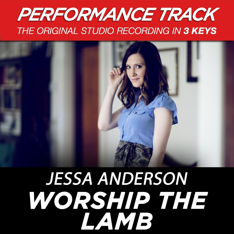 Worship the Lamb (Medium Key Performance Track Without Background Vocals)