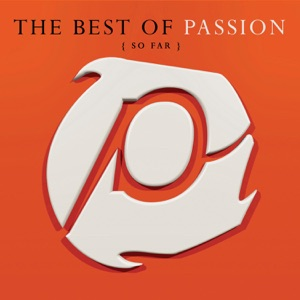Passion - You Alone (Live) [feat. Sam Perry]