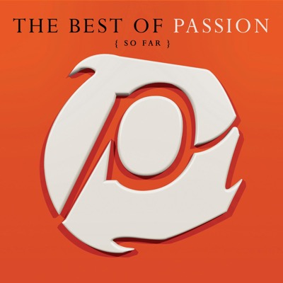 The Best of Passion (So Far) [Live]