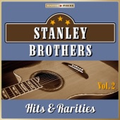 Stanley Brothers - Let Me Love You One More Time