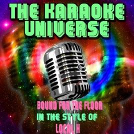 Bound for the Floor (Karaoke Version
